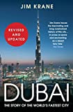 Dubai: The Story of the World s Fastest City