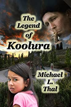 The Legend of Koolura by [Thal, Michael L.]