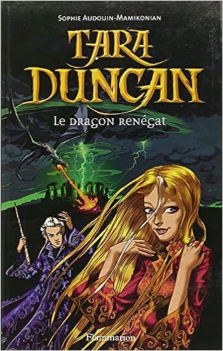 Sophie Audouin-Mamikonian - Tara Duncan, tome 4 : Le Dragon renégat sur Bookys
