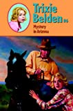 Trixie Belden and the Mystery in Arizona by Julie Campbell front cover