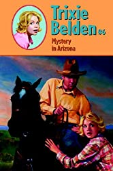 Mystery in Arizona (Trixie Belden Book 6)