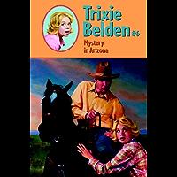 Mystery in Arizona (Trixie Belden Book 6)