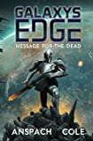 img - for Message for the Dead (Galaxy's Edge) (Volume 8) book / textbook / text book