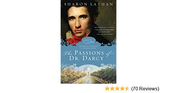 The passions of dr darcy kindle edition by sharon lathan the passions of dr darcy kindle edition by sharon lathan literature fiction kindle ebooks amazon fandeluxe Image collections