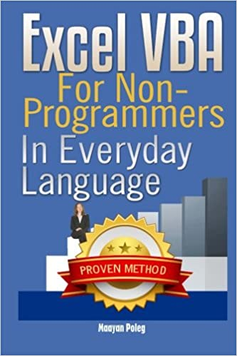 Excel VBA: for Non-Programmers (Programming in Everyday Language ...