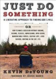 Just Do Something, Kevin L. DeYoung, 0802458386