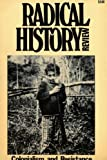 img - for Radical History Review, No. 27 (1983) Colonialism and Resistance book / textbook / text book