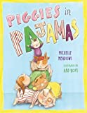 Piggies in Pajamas by Meadows, Michelle (2013) Hardcover