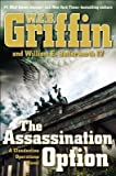 img - for [ The Assassination Option Griffin, W. E. B. ( Author ) ] { Hardcover } 2014 book / textbook / text book