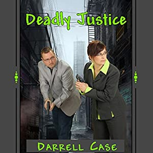 Deadly Justice Audiobook