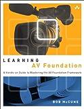 Learning AV Foundation, Bob McCune, 0321961803