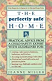 Perfectly Safe Home, Jeanne Miller, 0671705806