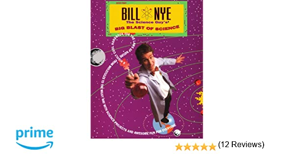 Bill Nye The Science Guy's Big Blast Of Science: Bill Nye ...