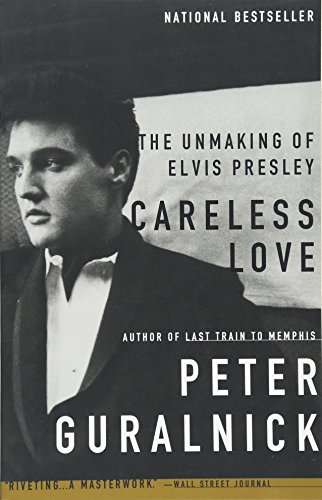 Series Elvis Presley (Careless Love: The Unmaking of Elvis Presley)