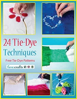 24 tie dye techniques free tie dye patterns kindle edition by 24 tie dye techniques free tie dye patterns by publishing prime voltagebd Image collections