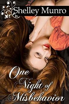 One Night of Misbehavior: A Cinderella Romance by [Munro, Shelley]