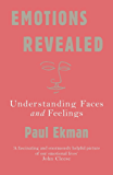 Emotions Revealed: Understanding Faces and Feelings (English Edition)
