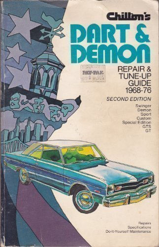 Chilton's Repair and Tune-Up Guide, Dart Demon 1968-76 - Dart Tune