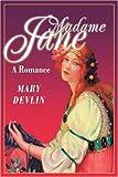 Madame Jane, Mary Devlin, 0595265375