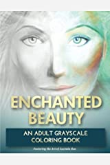 Enchanted Beauty: An Adult Grayscale Coloring Book: with Mystical Goddesses, Mermaids and Other Magical Beings to Inspire your Creative Soul Paperback