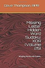 Missing Letter Hidden Word Sudoku: XOR (Volume 25): Mingling Words with Sudoku Paperback