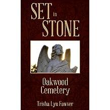 Set in Stone: Oakwood Cemetery