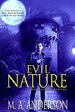 Evil Nature (The Dark Legacy urban fantasy series Book 4)