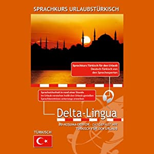 Sprachkurs Urlaubstürkisch (Delta Lingua) Hörbuch