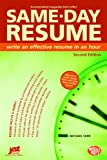 Same-Day Resume Second Edition, Michael Farr, 1593573839