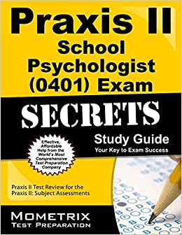 Praxis II School Psychologist 0401 Exam Secrets Study Guide Secrets Mometrix