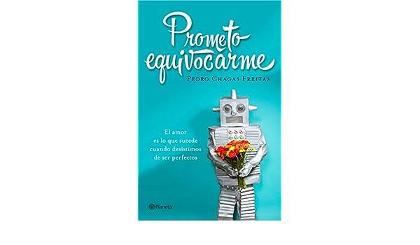 Amazon.com: Prometo equivocarme (Volumen independiente) (Spanish Edition) eBook: Pedro Chagas Freitas, Rosa Martínez Alfaro: Kindle Store