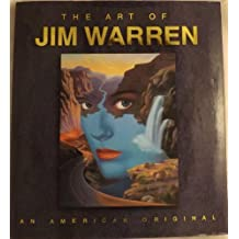 The Art of Jim Warren: An American Original