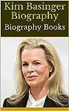 Kim Basinger Biography: Biography Books
