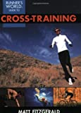 Runner's World Guide to Cross-Training, Matt Fitzgerald, 1579547834