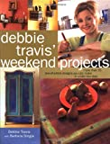 Debbie Travis' Weekend Projects, Debbie Travis and Barbara Dingle, 0609602500
