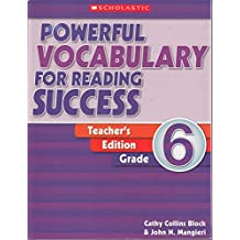 Powerful Vocabulary for Reading Success Grade 6: Teaching Guide;Powerful Vocabulary for Reading Success