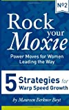 5 Strategies for Warp Speed Growth, Maureen Berkner Boyt, 1493661469