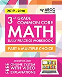 3rd Grade Common Core Math: Daily Practice Workbook - Part I: Multiple Choice | 1000+ Practice Questions and Video Explanations | Argo Brothers