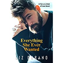 Everything She Ever Wanted: A Different Kind of Love Novel: (Contemporary Older Woman Younger Man Romance)