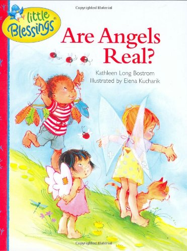 (Are Angels Real? (Little Blessings))