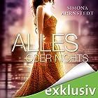 Alles oder nichts (Die Erbin 3) Hörbuch von Simona Ahrnstedt Gesprochen von: Vera Teltz