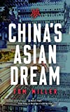 Book Cover for China's Asian Dream: Empire Building along the New Silk Road