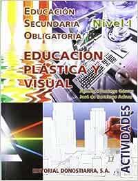 Educación Plástica y Visual. Nivel I. Actividades