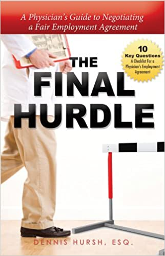 The Final Hurdle A PhysicianS Guide To Negotiating A Fair