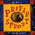 The Best of Prefab Sprout: A Life of Surprises