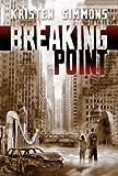 """""""Breaking Point"""" av Kristen Simmons"""