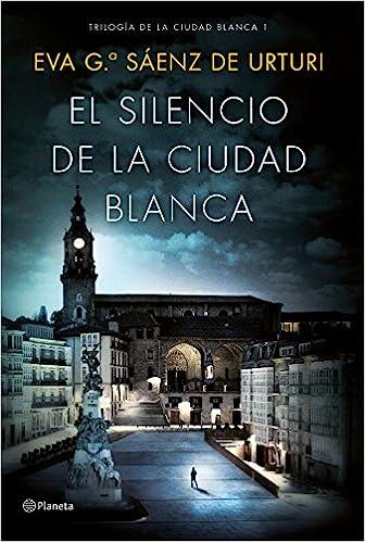 El silencio de la ciudad blanca: Trilogia de la Ciudad ...