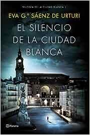 El silencio de la ciudad blanca: Trilogia de la Ciudad