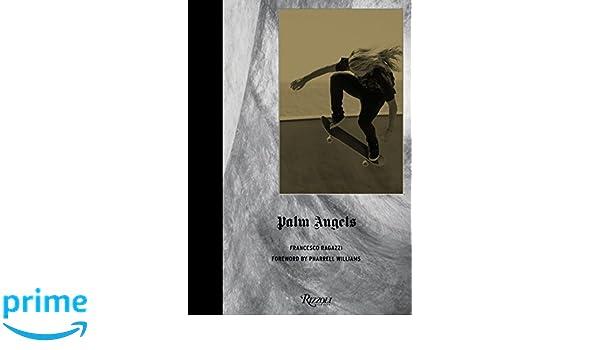 Palm Angels /Anglais: Amazon.es: Williams Pharrell/Ra: Libros en idiomas extranjeros