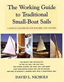 The Working Guide to Traditional Small-Boat Sails, David L. Nichols, 1891369679